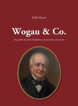 Wogau & Co. von Meyer,  Erik