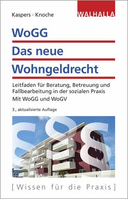 WoGG – Das neue Wohngeldrecht von Kaspers,  Uwe, Knoche,  Thomas