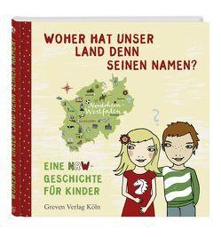 Woher hat unser Land denn seinen Namen? von Haentjes-Holländer,  Dorothee, Schmidt,  Silke