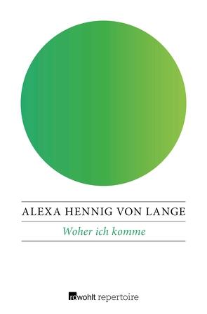 Woher ich komme von Hennig von Lange,  Alexa