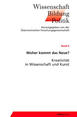 Woher kommt das Neue? von Berka,  Walter, Eichtinger,  Martin, Smekal,  Christian