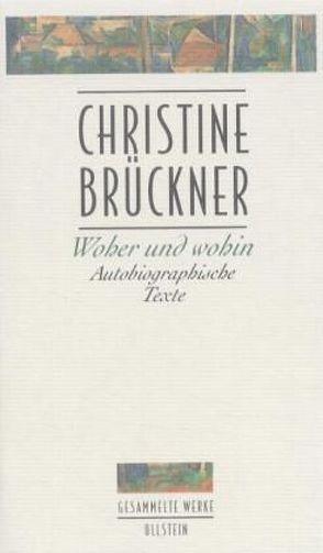 Woher und wohin von Brückner,  Christine