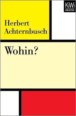 Wohin? von Achternbusch,  Herbert