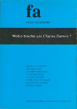 Wohin brachte uns Charles Darwin? von Wuketits,  Franz M.