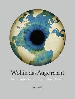 Wohin das Auge reicht von Elsen-Schwedler,  Beate, Illies,  Florian, Rainbird,  Sean, Weber,  C. Sylvia