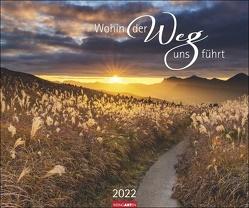 Wohin der Weg uns führt Kalender 2022 von Weingarten