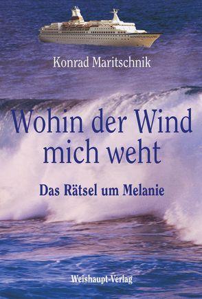 Wohin der Wind mich weht… von Maritschnik,  Konrad