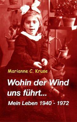 Wohin der Wind uns führt von Kruse,  Marianne C