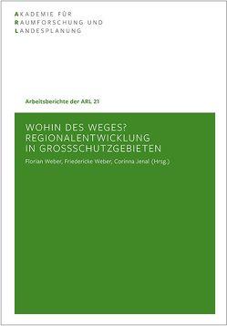 Wohin des Weges? von Jenal,  Corinna, Weber,  Florian, Weber,  Friedericke