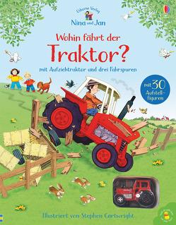 Wohin fährt der Traktor? von Amery,  Heather, Cartwright,  Stephen, Doherty,  Gillian