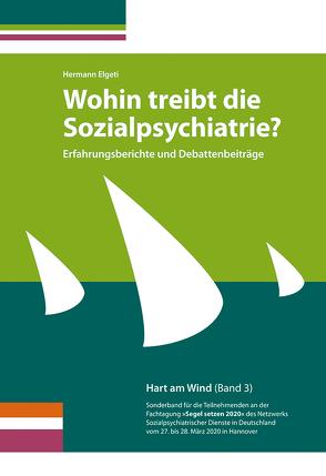 Wohin treibt die Sozialpsychiatrie? von Elgeti,  Hermann
