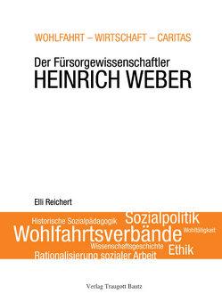 Wohlfahrt – Wirtschaft – Caritas von Reichert,  Elli