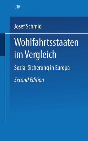 Wohlfahrtsstaaten im Vergleich von Schmid,  Josef
