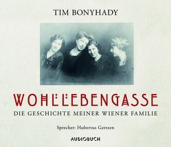 Wohllebengasse von Bonyhady,  Tim, Gertzen,  Hubertus, Wollny,  Julian