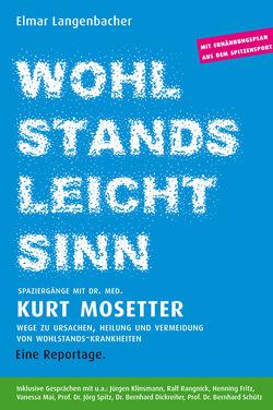 WOHLSTANDS-LEICHTSINN von Langenbacher,  Elmar