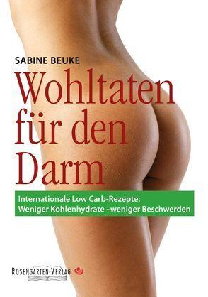 Wohltaten für den Darm von Sabine,  Beuke