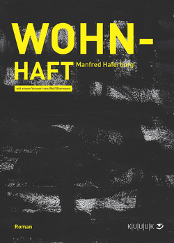 Wohn-Haft von Biermann,  Wolf, Haferburg,  Manfred