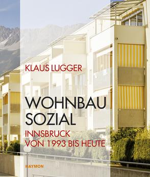 WOHNBAU SOZIAL von Lugger,  Klaus