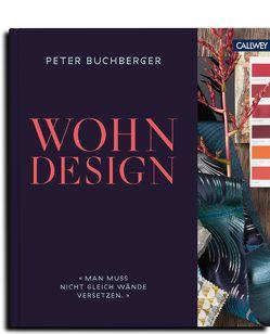 Wohndesign von Buchberger,  Peter, Schneider-Rading,  Tina