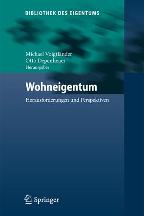 Wohneigentum von Depenheuer,  Otto, Voigtländer,  Michael