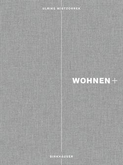 Wohnen+ von Wietzorrek,  Ulrike