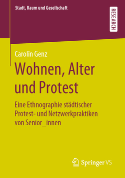 Wohnen, Alter und Protest von Genz,  Carolin