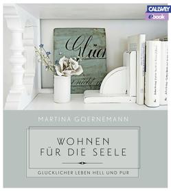 Wohnen für die Seele – eBook von Folkmann,  Sonia, Goernemann,  Martina