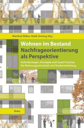 Wohnen im Bestand: Nachfrageorientierung als Perspektive von Röber,  Manfred, Sinning,  Heidi