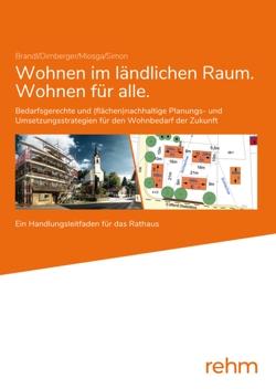 Wohnen im ländlichen Raum/Wohnen für alle von Brandl,  Uwe, Dirnberger,  Franz, Miosga,  Manfred, Simon,  Matthias