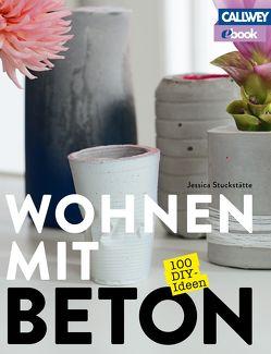 Wohnen mit Beton – eBook von Stöver,  Maren, Stuckstätte,  Jessica