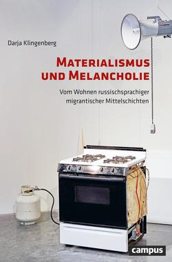 Wohnen nach der Migration von Klingenberg,  Darja