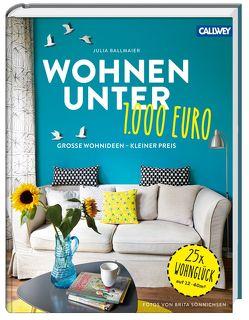 Wohnen unter 1.000 Euro von Ballmaier,  Julia, Sönnichsen,  Brita