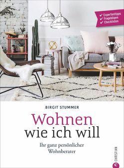 Wohnen wie ich will von Stummer,  Birgit