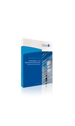 Wohnflächen- und Mietwertrichtlinie (WMR) von Gante,  Jürgen, Sauerborn,  Christian, Sprengnetter,  Hans O