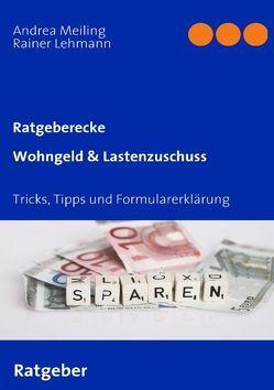 Wohngeld & Lastenzuschuss von Lehmann,  Rainer, Meiling,  Andrea
