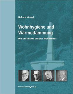 Wohnhygiene und Wärmedämmung. von Künzel,  Helmut