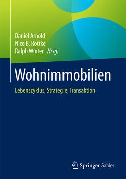 Wohnimmobilien von Arnold,  Daniel, Rottke,  Nico B., Winter,  Ralph
