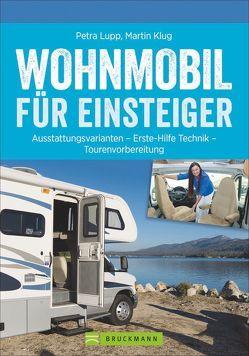 Wohnmobil für Einsteiger von Klug,  Martin, Lupp,  Petra