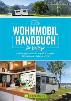 Wohnmobil Handbuch für Einsteiger von Klug,  Martin, Lupp,  Petra