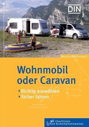 Wohnmobil oder Caravan von Wischnewski,  M.