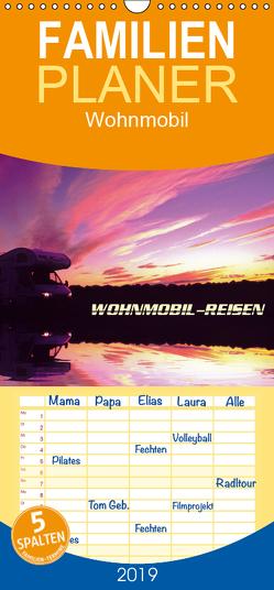 Wohnmobil-Reisen – Familienplaner hoch (Wandkalender 2019 , 21 cm x 45 cm, hoch) von u. Elisabeth Pauli,  Arthur