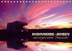 Wohnmobil-Reisen (Tischkalender 2018 DIN A5 quer) von u. Elisabeth Pauli,  Arthur