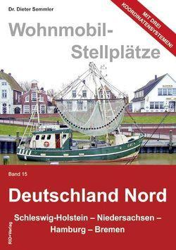 Wohnmobil-Stellplätze Deutschland Nord von Semmler,  Dieter