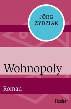 Wohnopoly von Zydziak,  Jörg