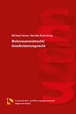 Wohnraummietrecht/Gewährleistungsrecht von Butenberg,  Henrike, Serwe,  Michael
