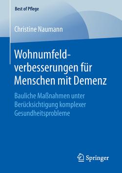 Wohnumfeldverbesserungen für Menschen mit Demenz von Naumann,  Christine