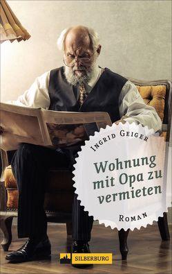 Wohnung mit Opa zu vermieten von Geiger,  Ingrid