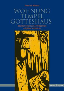 Wohnung, Tempel, Gotteshaus von Möbius,  Friedrich