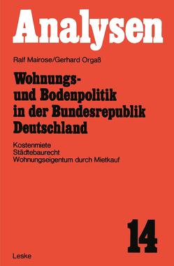 Wohnungs- und Bodenpolitik in der Bundesrepublik Deutschland von Mairose,  Ralf