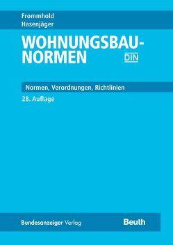 Wohnungsbau-Normen von Frommhold,  Hanns, Hasenjäger,  Siegfried, Schneider,  Klaus-Jürgen, Schoch,  Torsten, Wormuth,  Rüdiger
